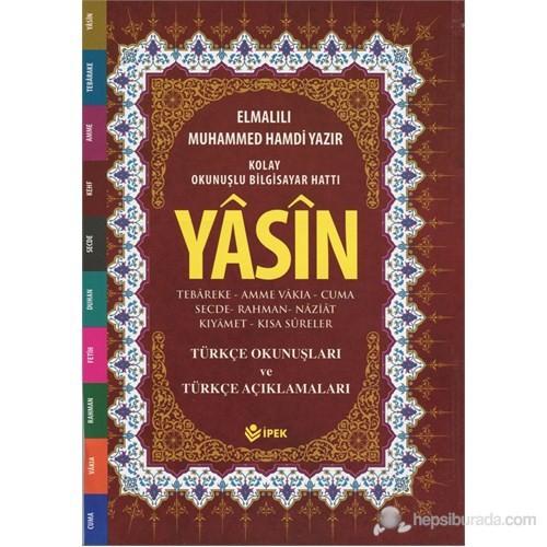 Yasin - Tebareke, Amme Türkçe Okunuş ve Mealleri