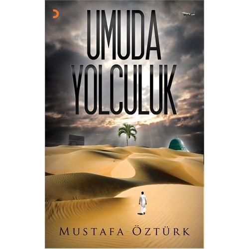 Umuda Yolculuk-Mustafa Öztürk