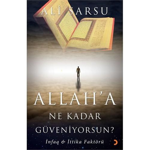 Allah'A Ne Kadar Güveniyorsun?-Ali Sarsu