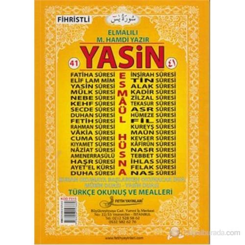 41 Yasin Türkçe Okunuş ve Mealleri - Rahle Boy (Kod Fo15)
