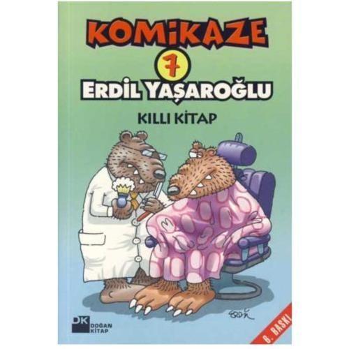 Komikaze 7 - Killı Kitap - Erdil Yaşaroğlu