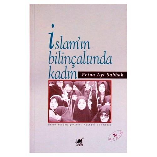 İslam'ın Bilinçaltında Kadın