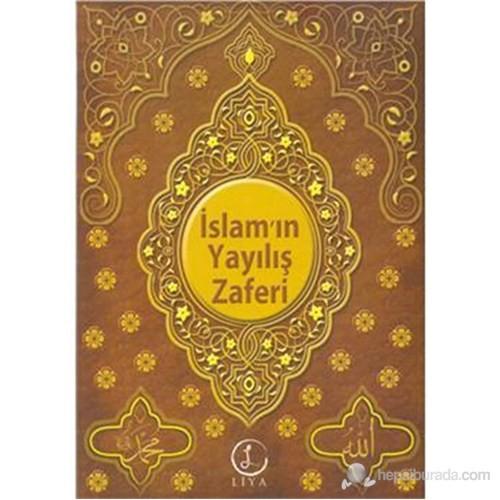 İslam ın Yayılış Zaferi