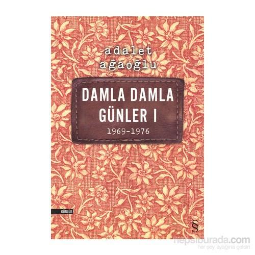 Damla Damla Günler 1 1969-1976