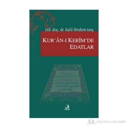 Kur'An-I Kerim'De Edatlar-Halil İbrahim Tanç