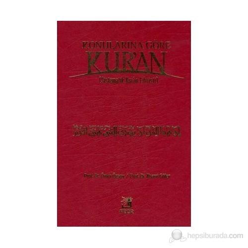 Konularına Göre Kur'an (Sistematik Kur'an Fihristi)(Ciltli)
