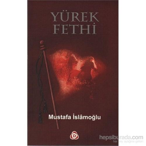 Yürek Fethi-Mustafa İslamoğlu