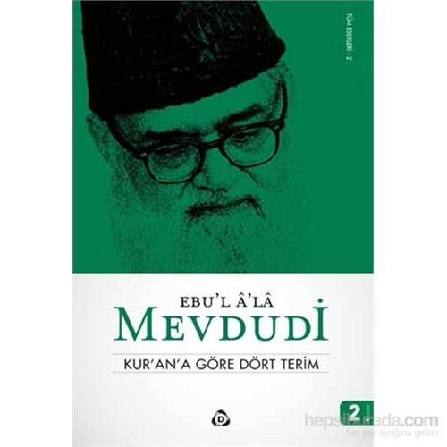Kur'an'a Göre Dört Terim