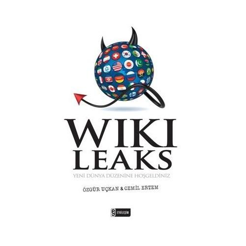 Wikileaks - Yeni Dünya Düzenine Hoş Geldiniz