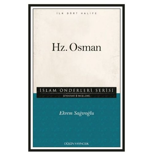 İslam Önderleri Serisi İlk Dört Halife Hz. Osman