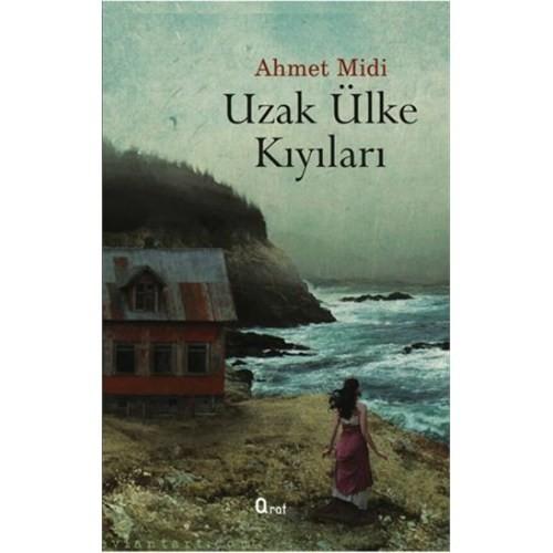 Uzak Ülke Kıyılarında-Ahmet Midi