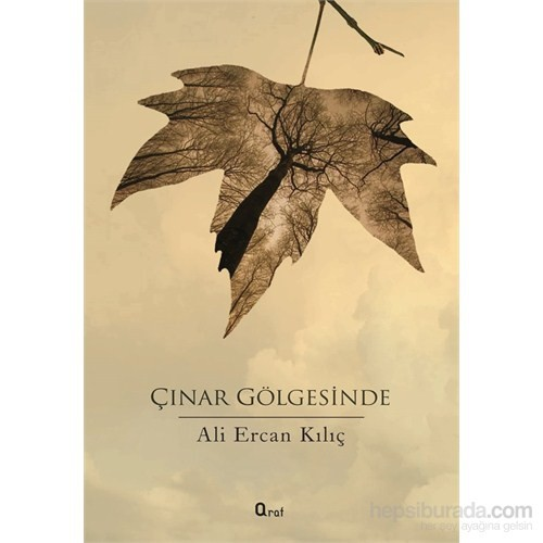 Çınar Gölgesinde-Ali Ercan Kılıç