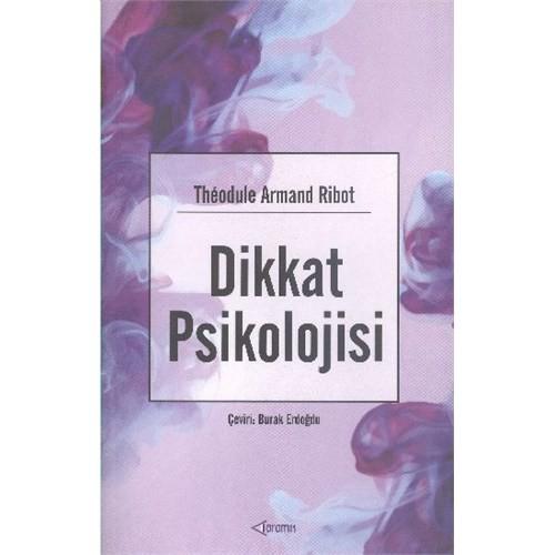 Dikkat Psikolojisi-Theodule Armand Ribot