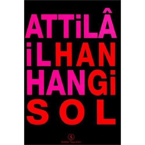Hangi Sol - Attila İlhan
