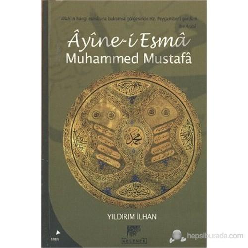 Ayine-i Esma Muhammed Mustafa