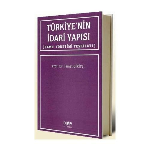 Türkiye'Nin İdari Yapısı Kamu Yönetimi Teşkilatı-İsmet Giritli
