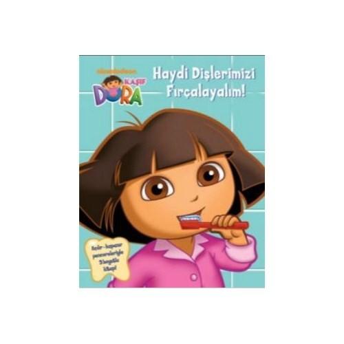Kaşif Dora: Haydi Dişlerimizi Fırçalayalım-Kolektif