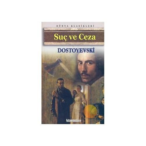 Suç ve Ceza (100 Temel Eser) - Fyodor Mihayloviç Dostoyevski