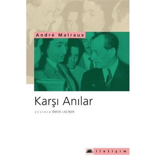 Karşı Anılar - Andre Malraux