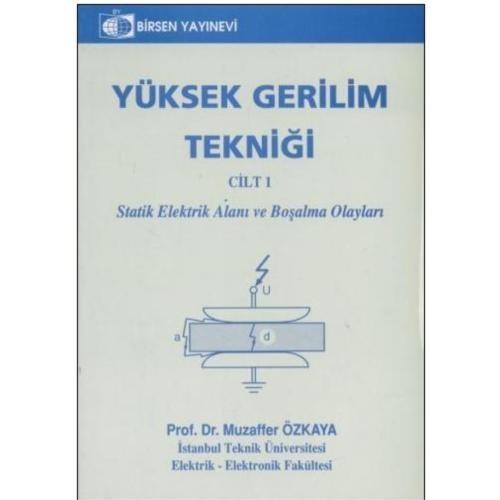 Yüksek Gerilim Tekniği 1 - Muzaffer Özkaya