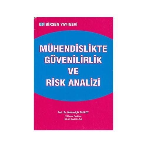 Mühendislikte Güvenilirlik Ve Risk Analizi