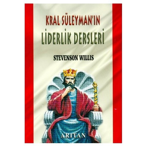 Kral Süleyman'ın Liderlik Dersleri