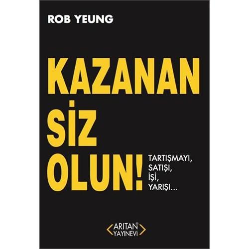 Kazanan Siz Olun-Rob Yeung