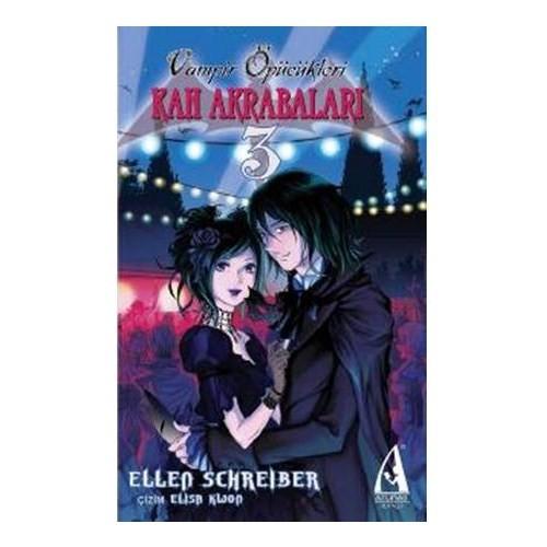 Vampir Öpücükleri Cilt-3: Kan Akrabaları