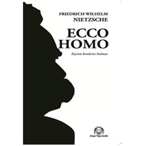 Ecco Homo - Kişinin Kendini Bulması