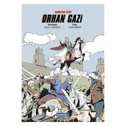 Bursa'nın Fatihi Orhan Gazi