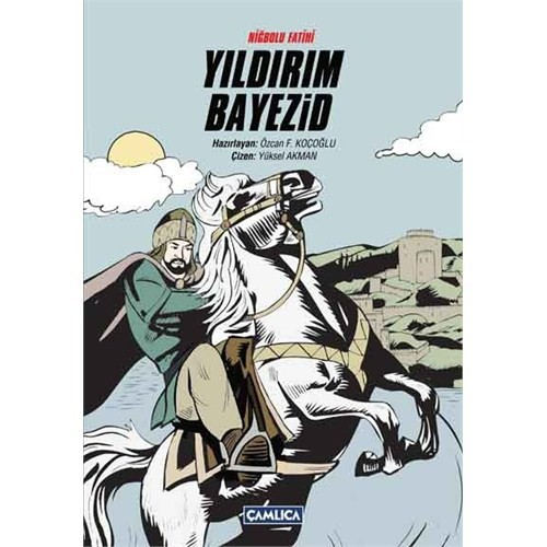 Niğbolu Fatihi - Yıldırım Bayezid ( Karton Kapak)
