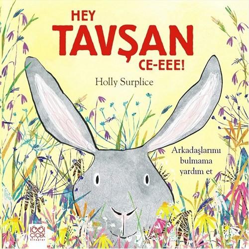 Hey Tavşan (Ce-Eee!)