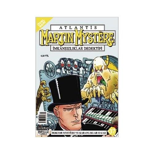 Atlantis (Özel Seri) Sayı: 37 Martin Mystere İmkansızlıklar Dedektifi Doktor Mystere Ve Karanlıklar Halkı