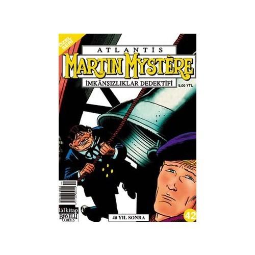 Atlantis (Özel Seri) Sayı:42 Kırk Yıl Sonra Martin Mystere İmkansızlıklar Dedektifi-Alfredo Castelli