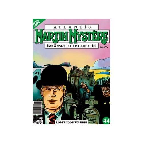 Atlantis (Özel Seri) Martin Mystere Sayı: 44 İmkansızlıklar Dedektifi Robin Hood'un Sırrı