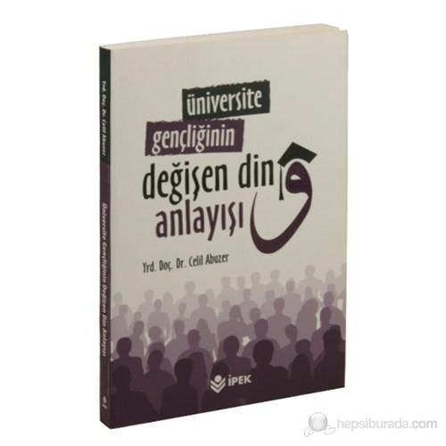 Üniversite Gençliğinin Değişen din Anlayışı