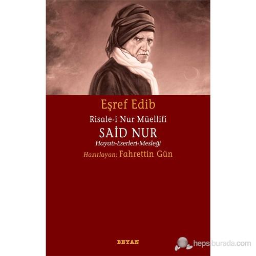 Risale-i Nur Müellifi Said Nur (Hayatı - Eserleri - Mesleği)