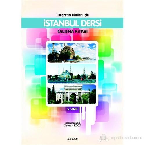 İlköğretim Okulları İçin İstanbul Dersi 5. Sınıf (Çalışma Kitabı)