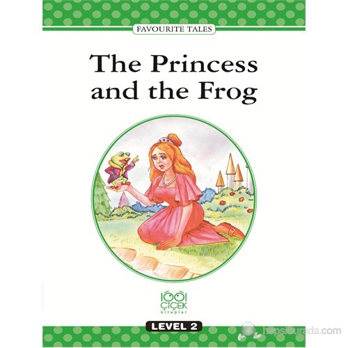 Level Books – Level 2 - The Princess and the Frog