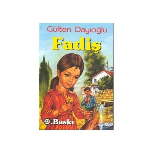 Fadiş - Gülten Dayıoğlu