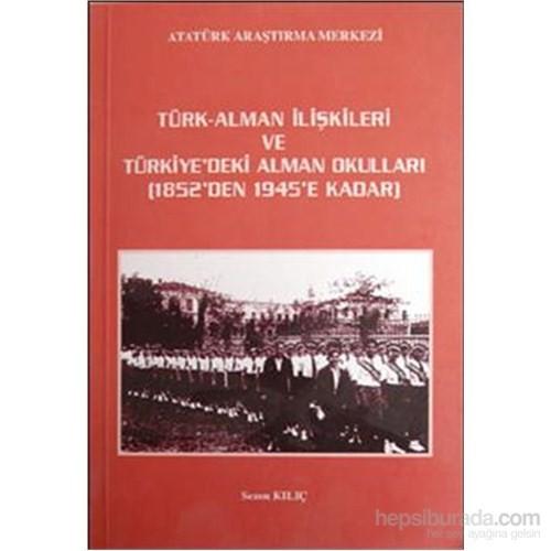 Türk Alman İlişkileri Ve Türkiyedeki Alman Okulları-Sezen Kılıç