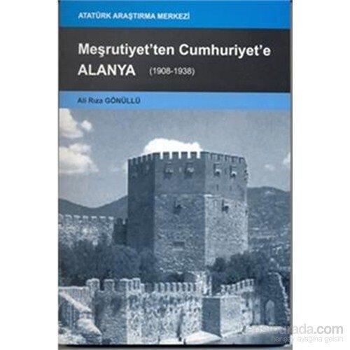 Meşrutiyetten Cumhuriyete Alanya