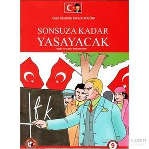 Gazi Mustafa Kemal Atatürk Sonsuza Kadar Yaşayacak-Necdet Kuru