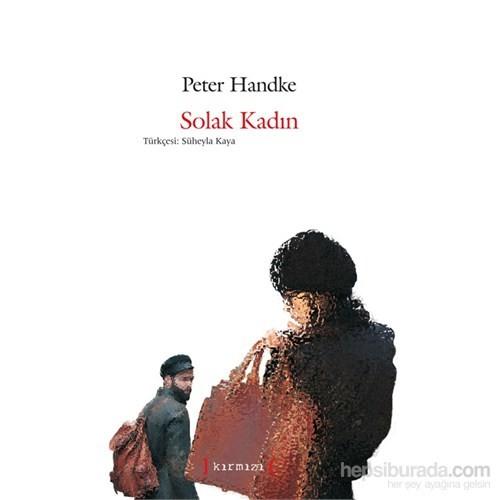 Solak Kadın-Peter Handke