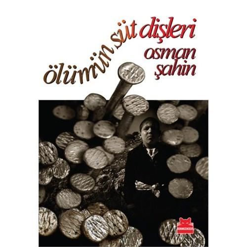 Ölümün Süt Dişleri-Osman Şahin