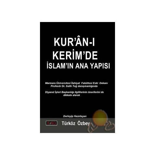 Kuran-ı Kerim'de İslam'ın Ana Yapısı