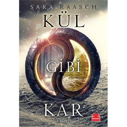 Kül Gibi Kar-Sara Raasch