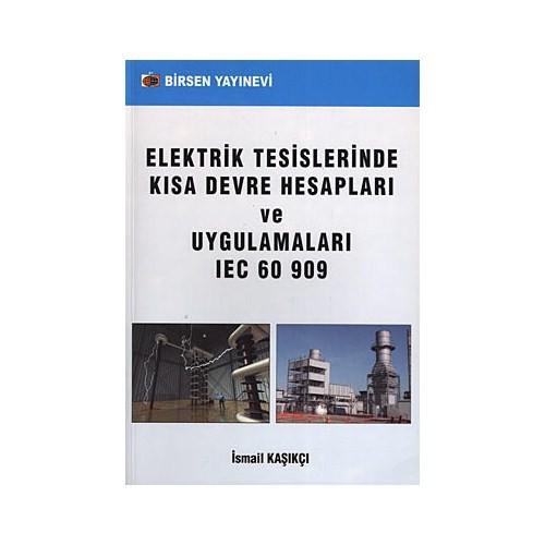 Elektrik Tesislerinde Kısa Devre Hesapları Ve Uygulamaları - İsmail Kaşıkçı