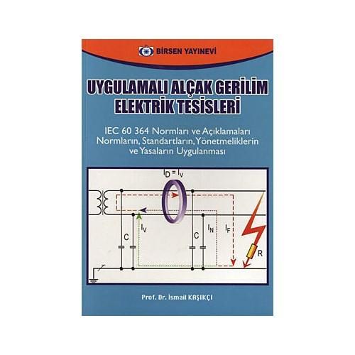 Uygulamalı Alçak Gerilim Elektrik Tesisleri