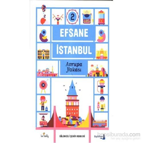 Efsane İstanbul Avrupa Yakası